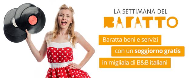 Torna la Settimana del Baratto dal 18 al 24 novembre 2019: soggiorno gratis nei B&B italiani in cambio di beni e servizi